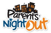 Parent's Night Out! Dec. 9th from 6:00pm - 9:30pm