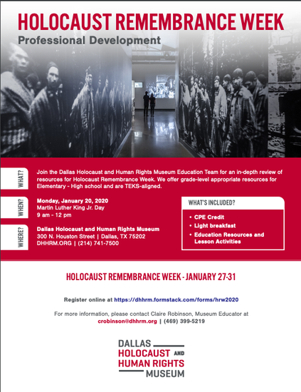 Flyer for Holocaust Remembrance Week Professional Development by the Dallas Holocaust and Human Rights Museum.  January 20, 2020.