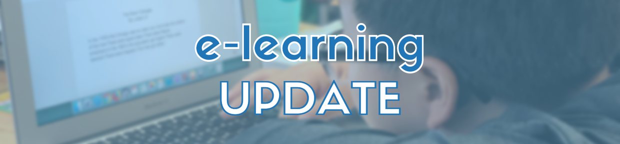Read below for an update on e-learning days in District 25.