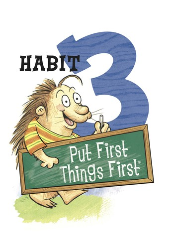 December Focus: Persevere! Habit 3: Put First Things First