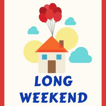 Long weekend next week
