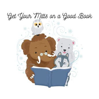 GET YOUR MITTS ON A GOOD BOOK