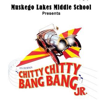 Muskego Lakes Middle School Presents Chitty Chitty Bang Bang Jr.