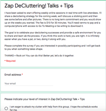 Take my survey? Scheduling weekly Zap DeCluttering! Talks + Tips