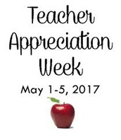 TEACHER APPRECIATION WEEK!  May 1st – 5th