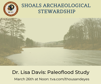 SHOALS ARCHAEOLOGICAL STEWARDSHIP VIRTUAL SPEAKER SERIES:   DR. LISA DAVIS