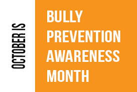 October is Bully Prevention Month