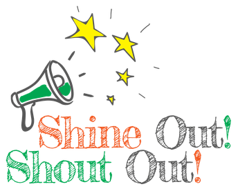 May Shout Outs!