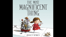 'The Most Magnificent Thing'