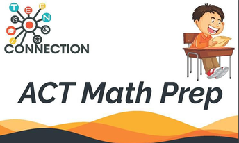 Prepare for the ACT with Tonight's Free Math Workshop!
