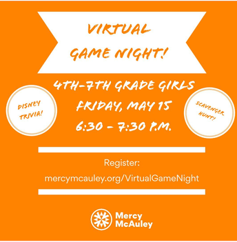 Mercy McAuley Virtual Game Night, Grades 4-7