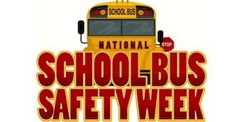 NATIONAL BUS SAFETY WEEK