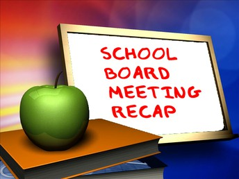 Important Information/Reminders from June School Board Meeting