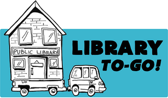 We're Offering the Library- To Go!