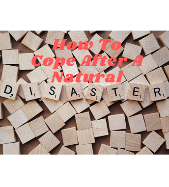 Coping After Natural Disasters