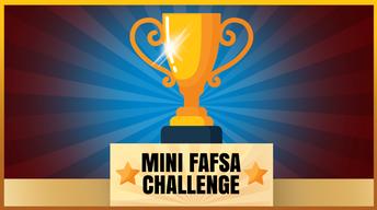 Mini-FAFSA Challenge Winners!