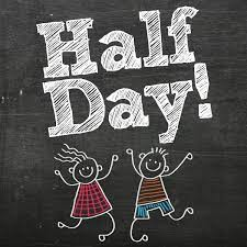 HALF-DAY FOR STUDENTS-THURSDAY, MAY 27.