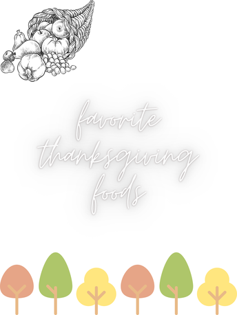 Favorite Thanksgiving Food by: Kathleen Healey