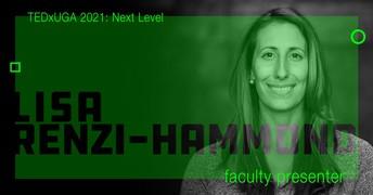 TEDxUGA:   Dr. Lisa Renzi-Hammond