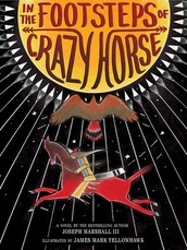In the Footsteps of Crazy Horse by Joseph Marshall III