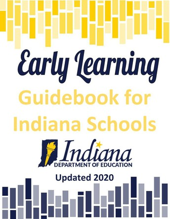 EARLY LEARNING GUIDEBOOK FOR INDIANA SCHOOLS