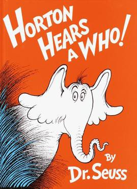 Horton Hears a Who!!!