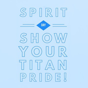 TITAN SPIRIT DAY!
