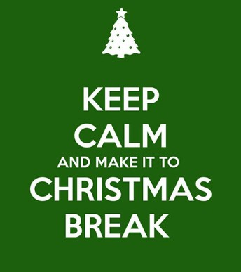 Christmas Break is coming!