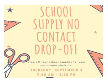 On-Campus Students  Noncontact School Supply Drop Off