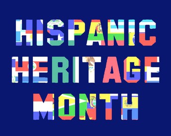 Hispanic Heritage Month   Mes de la Herencia Hispana