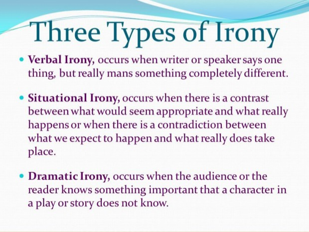 3 types of irony Thanks to library lady jane for all her help in writing these grammar guides over the years if you would like a regular serving of grammar-related awesomeness every day, go follow her on twitter.