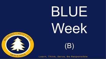 May 10 - May 14 is BLUE (B) Week