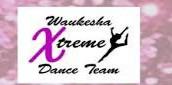 WAUKESHA XTREME DANCE TEAM CLASSES FOR AGES 3-5; GRADES K-3; GRADES 4-6