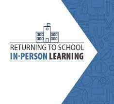 Returning to School In-Person
