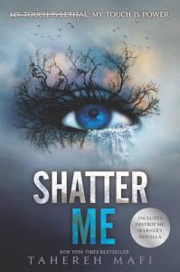 Shatter Me by Tahera Mafi