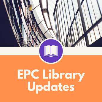 EPC Library Updates - by Ms Emma Crofts