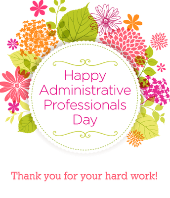 Thank you ladies for helping our office to run so smoothly.