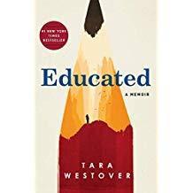 Educated by Tara Westover (Memoir for adults)