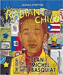 Radiant Child: The Story of Young Artist Jean-Michel Basquiat*