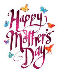 Mother's Day: A Celebration For Our Mothers!