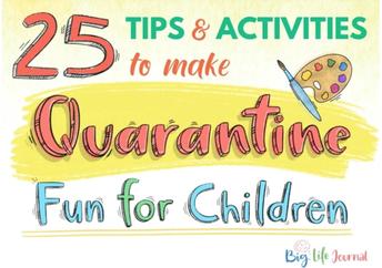Fun Quarantine Tips and Activities