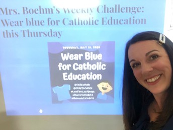 Mrs. Boehm's Weekly Challenge: Wear Blue for Catholic Education