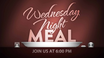 Don't Forget To Sign Up For Wednesday Dinner!