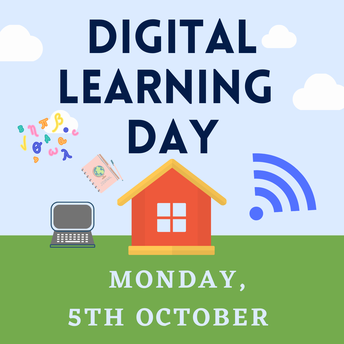 Digital Learning Day - Monday 5th October
