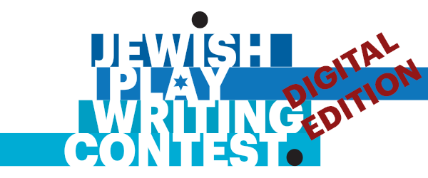 Jewish Plays Project Writing Contest (Digital Edition)