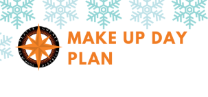 Inclement Weather/Make Up Day Plan