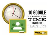 Google Classroom Time Savers