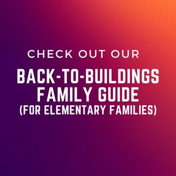 Family guide (elementary):  www.bremertonschools.org/backtobuildings2021