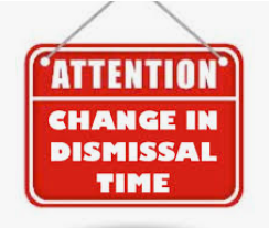 ***Friday, May 21st - Change in School Dismissal Times***