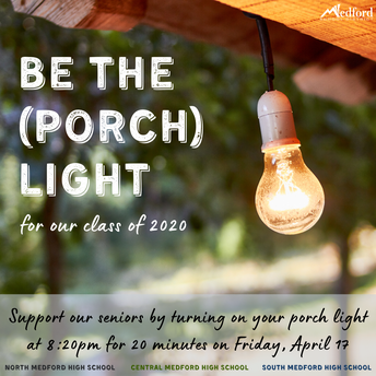 """""""BE THE (PORCH) LIGHT"""" CAMPAIGN for our Class of 2020"""
